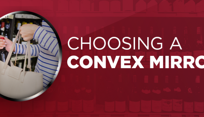 Choosing a Convex Mirror