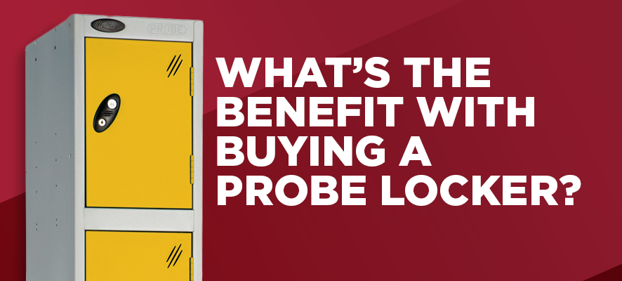 What's the Benefit with Buying a Probe Locker?