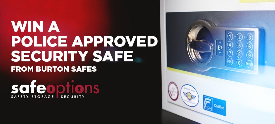 Win a Police Approved Security Safe