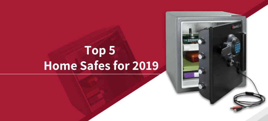 Top 5 home safes for 2019